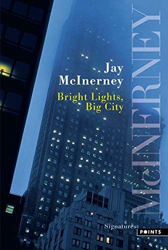 9782757808467: Bright Lights, Big City (English and French Edition)