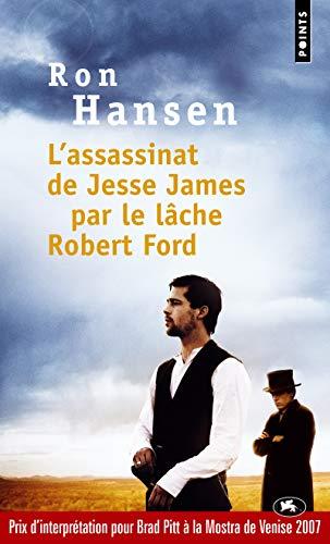 9782757808597: L'Assassinat de Jesse James par le lâche Robert Ford