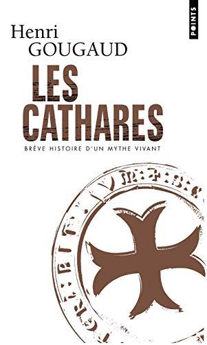 9782757808665: Les cathares : Brève histoire d'un mythe vivant (Points histoire)