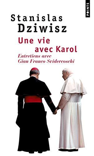 9782757808757: Une vie avec Karol : Entretiens avec Gian Franco Svidercoschi