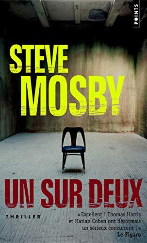 UN SUR DEUX: MOSBY STEVE