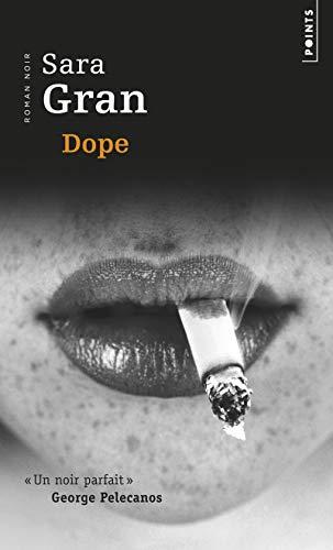 9782757809532: Dope (Points Roman noir)