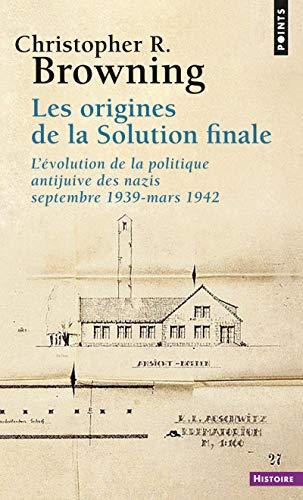 ORIGINES DE LA SOLUTION FINALE -LES-: BROWNING CHRISTOPHER