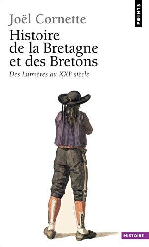9782757809969: Histoire de la Bretagne et des Bretons : Tome 2, Des Lumières au XXIe siècle