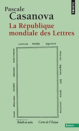 9782757809983: R'Publique Mondiale Des Lettres(la) (French Edition)