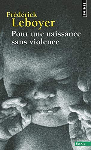 9782757810675: Pour une naissance sans violence (Points Essais)