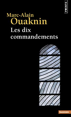 Dix Commandements(les) (English and French Edition) (2757810707) by Marc-Alain Ouaknin