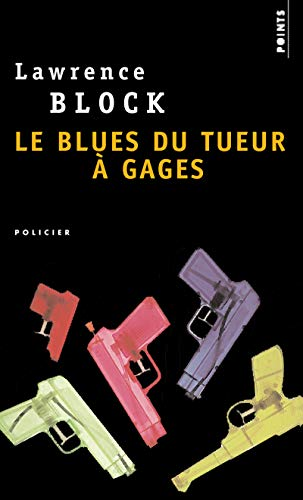 9782757810781: Blues Du Tueur Gages(le) (English and French Edition)