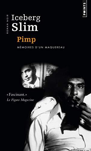 9782757810958: Pimp. M'Moires D'Un Maquereau (English and French Edition)