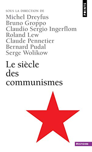 9782757811061: Si'cle Des Communismes(le) (English and French Edition)