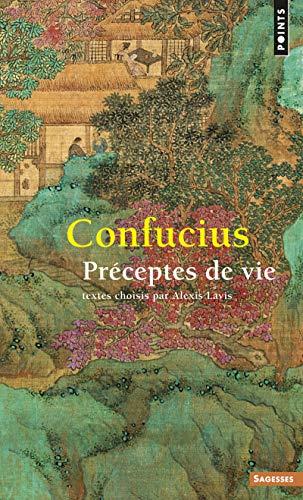 PRECEPTES DE LA VIE: CONFUCIUS LAVIS ALEX
