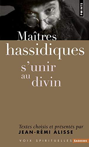 9782757811801: Maîtres hassidiques : S'unir au divin