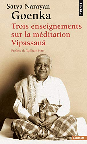 9782757811818: Trois Enseignements Sur La M'Ditation Vipassana (English and French Edition)