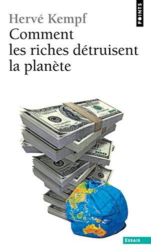 9782757812167: Comment les riches détruisent la planète