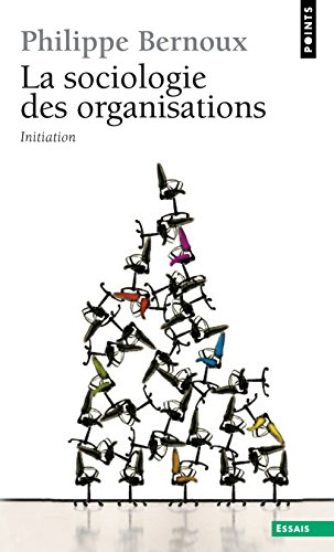9782757812235: La Sociologie des organisations (French Edition)