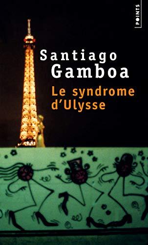 SYNDROME D ULYSSE -LE-: GAMBOA SANTIAGO