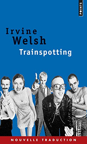 TRAINSPOTTING: WEISH IRVINE