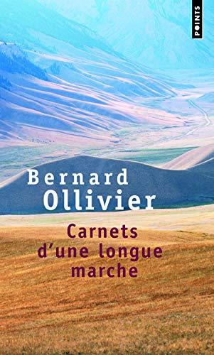 9782757813485: Carnets D'Une Longue Marche. Nouveau Voyage D'Istanbul Xi'an (English and French Edition)