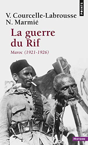 9782757813546: Guerre Du Rif. Maroc (1921-1926)(La) (English and French Edition)