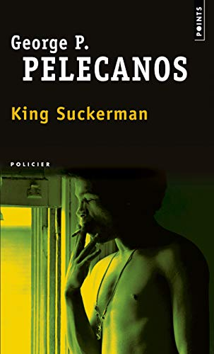 KING SUCKERMAN NED 2009: PELECANOS GEORGE