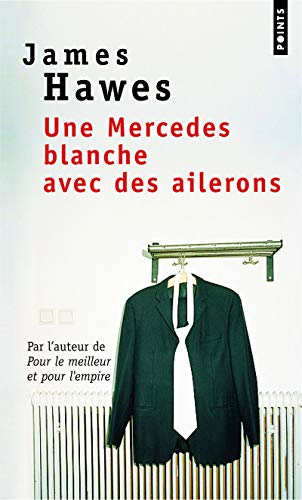 9782757813768: Une Mercedes Blanche Avec Des Ailerons (English and French Edition)