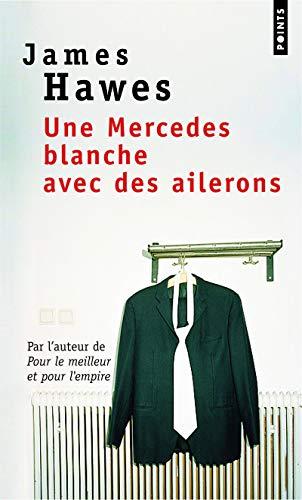 9782757813768: Une Mercedes blanche avec des ailerons