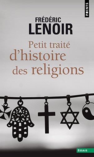 9782757814048: Petit traité d'histoire des religions