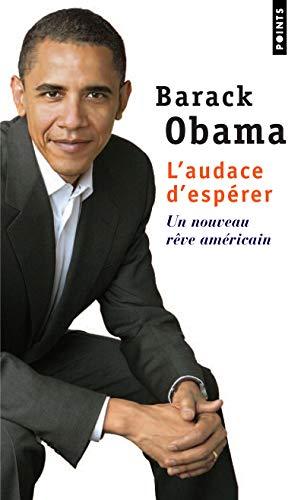 9782757814055: Audace D'Esp'rer. Un Nouveau Rve Am'ricain(l') (English and French Edition)