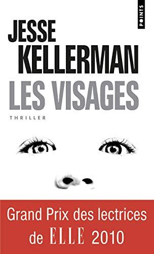 Visages (Les): Kellerman, Jesse