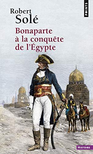 9782757814659: Bonaparte a La Conquete De L'egypte (Points)