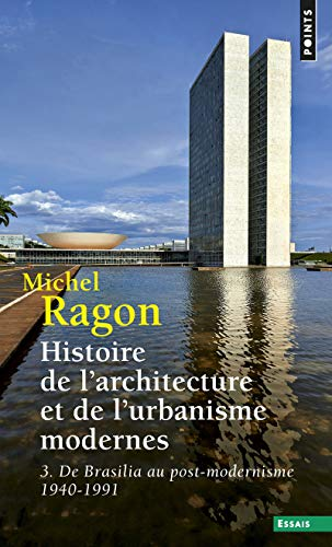 HISTOIRE DE L ARCHITECTURE ET DE L URBAN: RAGON MICHEL TOME 3