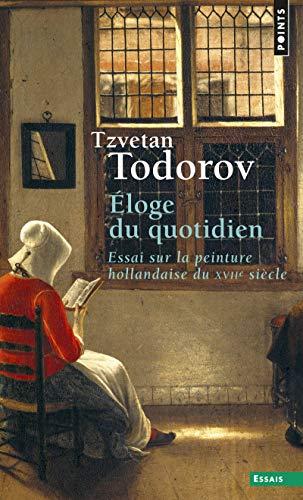 9782757814932: Eloge du Quotidien. Essai Sur la Peintur