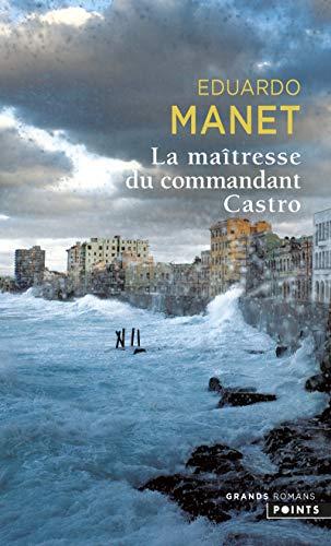 9782757815069: La maîtresse du commandant Castro