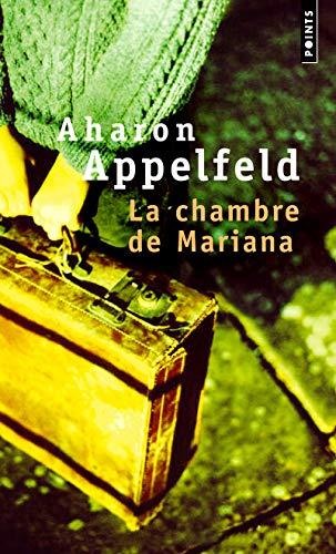 CHAMBRE DE MARIANA -LA-: APPELFELD AHARON