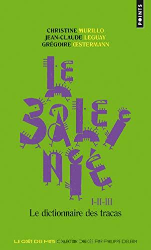 9782757815724: Le Baleinié l'intégrale : Dictionnaire des tracas