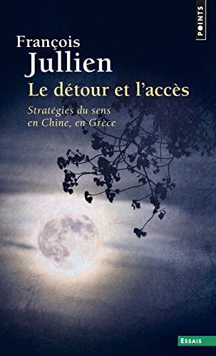 9782757815823: D'Tour Et L'Acc's. Strat'gies Du Sens En Chine, En Gr'ce(le) (French Edition)