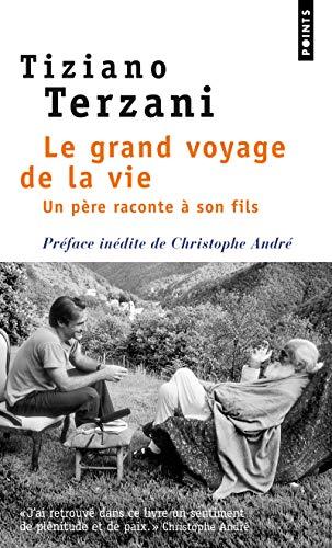 9782757816271: Grand Voyage de La Vie. Un P'Re Raconte Son Fils(le) (English and French Edition)