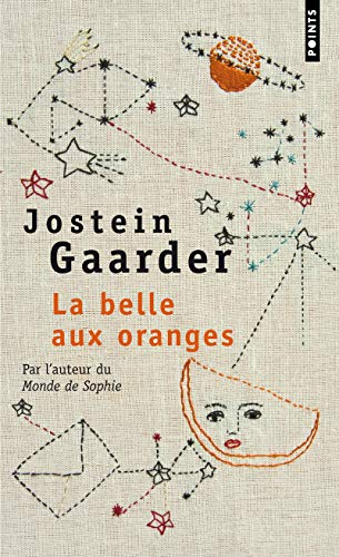 Belle Aux Oranges(la) (French Edition) (2757816586) by Gaarder, Jostein