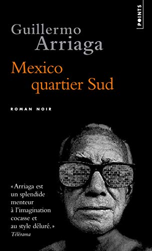 9782757816707: Mexico, Quartier Sud (English and French Edition)