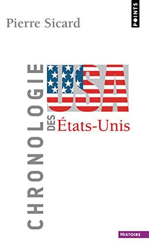 CHRONOLOGIE DES ETATS UNIS -LA-: SICARD PIERRE