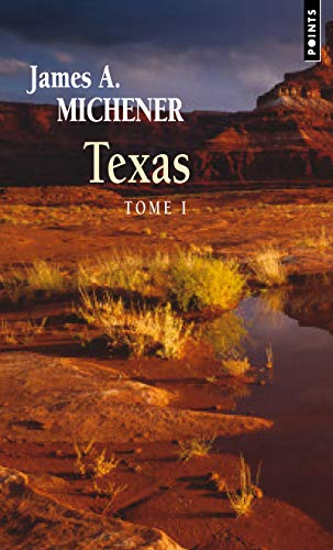 TEXAS TOME I NED 2010: MICHENER JAMES