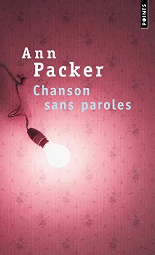 Chanson Sans Paroles (French Edition) (2757818694) by Packer, Ann