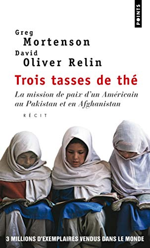 TROIS TASSES DE THE: MORTENSON RELIN