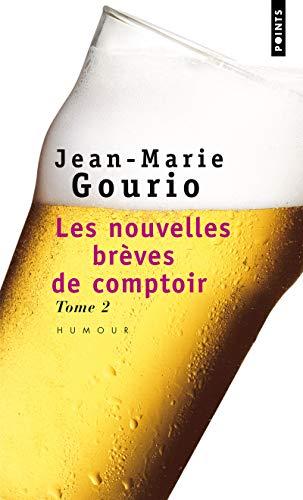 NOUVELLES BREVES DE COMPTOIR T2 -LES-: GOURIO JEAN MARIE