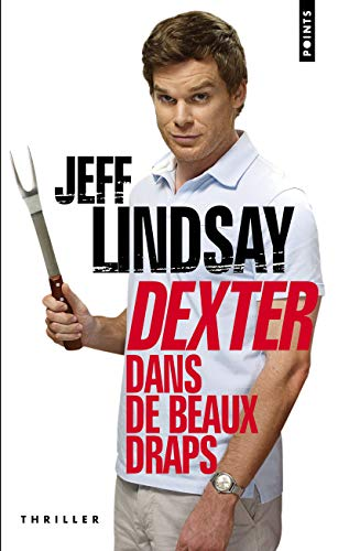9782757819326: Dexter Dans de Beaux Draps (English and French Edition)