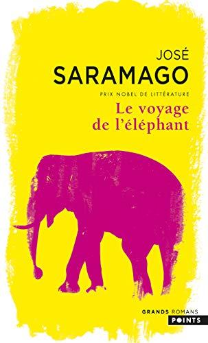 Le Voyage De L'Elephant (Points Grands Romans): Jose Saramago