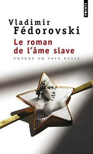 9782757819708: Roman de L'Me Slave(le) (English and French Edition)