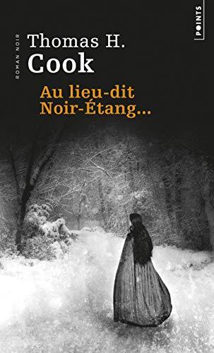 9782757820551: Au lieu-dit Noir-Etang...
