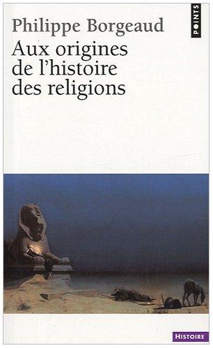 9782757820612: Aux origines de l'histoire des religions