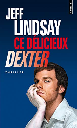 9782757820865: Ce D'Licieux Dexter (English and French Edition)